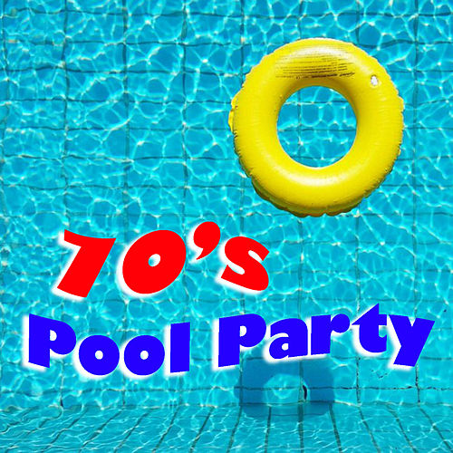 70's Pool Party de Various Artists