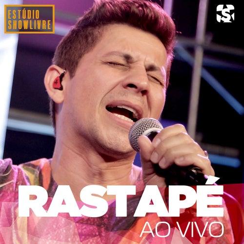 Rastapé no Estúdio Showlivre (Ao Vivo) von Rastapé