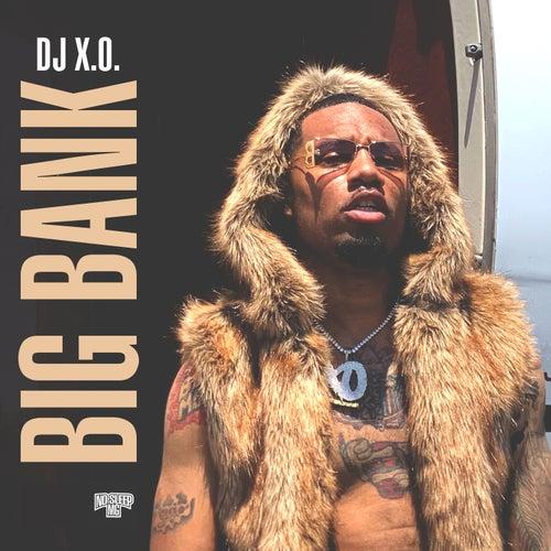 Big Bank de DJ X.O.