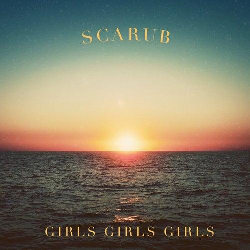 Girls Girls Girls von Scarub