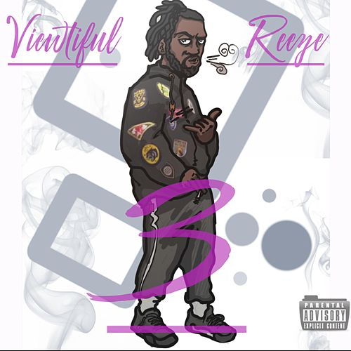Viewtiful Reeze 3 von Reezy