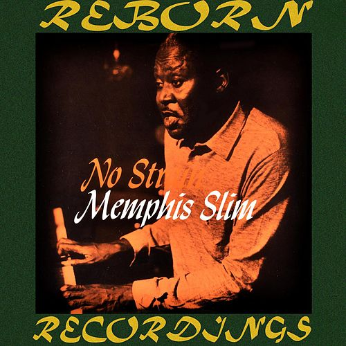 No Strain (HD Remastered) by Memphis Slim