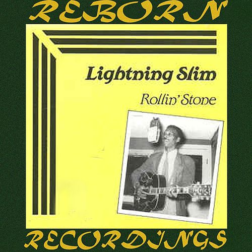 Rollin' Stone (HD Remastered) de Lightnin' Slim