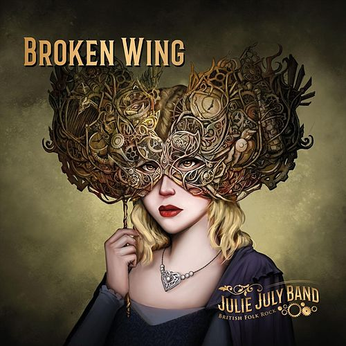 Broken Wing by Julie July Band