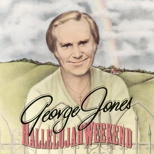 Hallelujah Weekend de George Jones