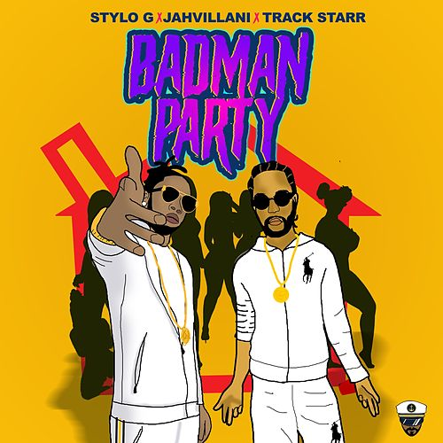 Badman Party de Stylo G