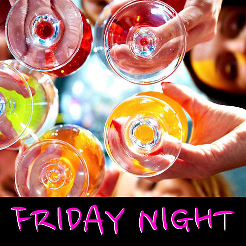 Friday Night de Various Artists