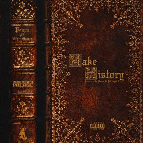 Make History (feat. Tapri Grams) de Paupa