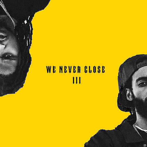 We Never Close III by Chase N. Cashe
