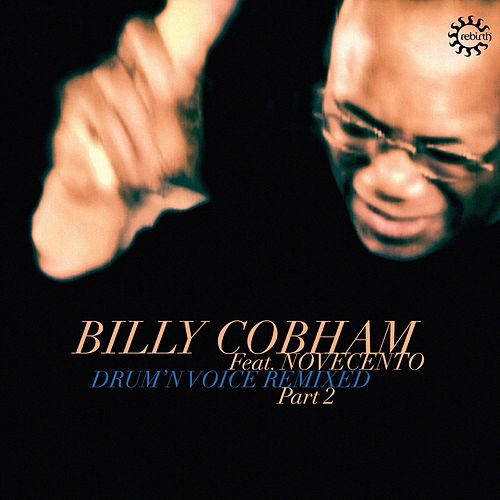 Drum'n Voice Remixed, Pt. 2 by Billy Cobham