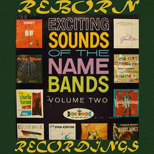 Exciting Sounds Of The Name Bands Vol. 2 (HD Remastered) by Maxwell Davis