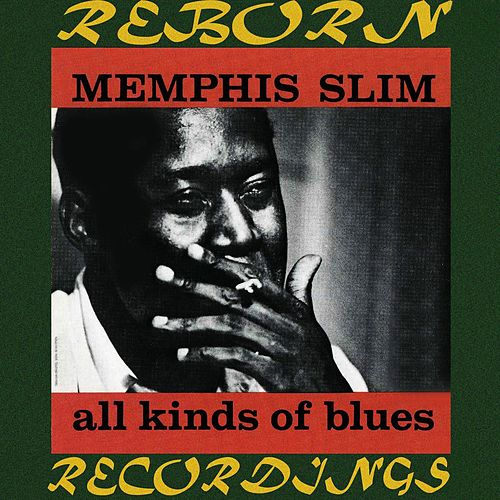 All Kinds of Blues (HD Remastered) von Memphis Slim