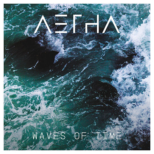Waves of Time by Aetha