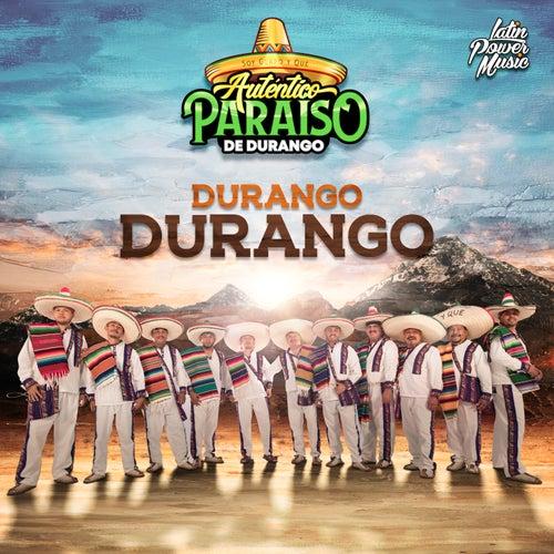 Durango Durango de Autentico Paraiso De Durango