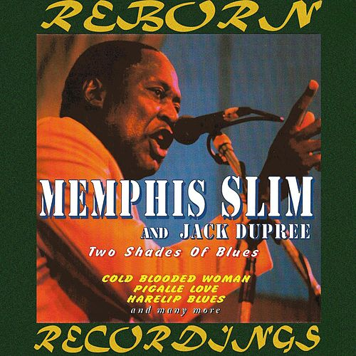 Two Shades Of Blues (HD Remastered) by Memphis Slim