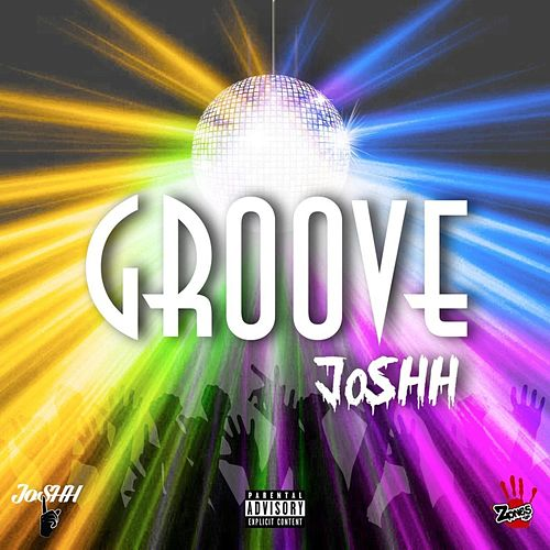 Groove by JoSHH G