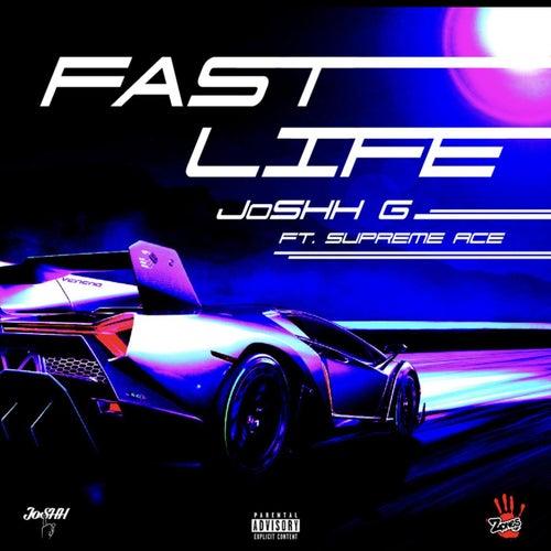 Fast Life by JoSHH G