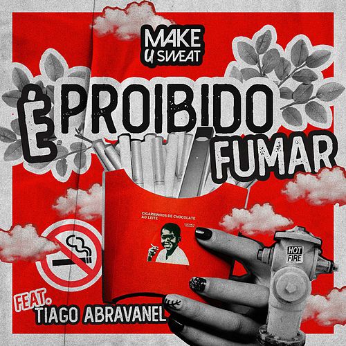 É Proibido Fumar de Make U Sweat