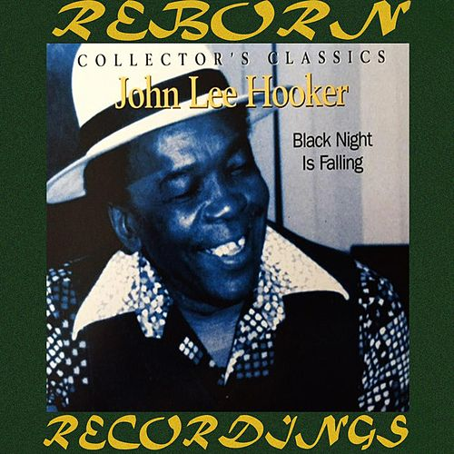 Black Night Is Falling (HD Remastered) de John Lee Hooker