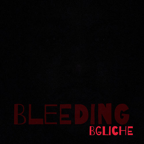 Bleeding by B.G.