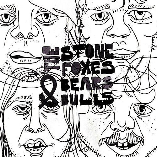Bears & Bulls by The Stone Foxes