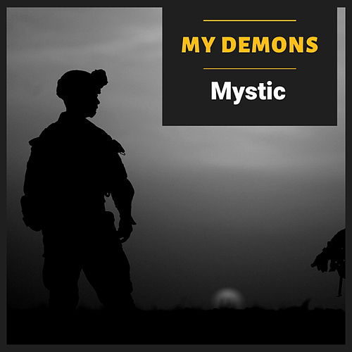 My Demons by Mystic
