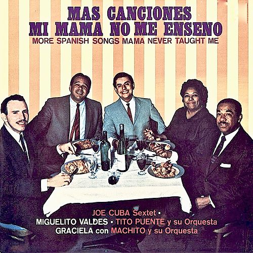 Mas Canciones Mi Mama No Me Enseño (Remastered) de Various Artists
