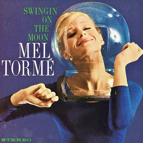 Swingin' On The Moon de Mel Tormè
