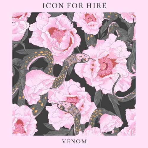 Venom by Icon For Hire