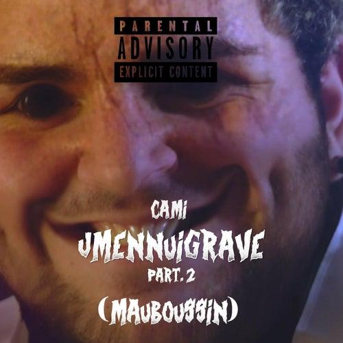 Jmennuigrave Pt.2 (Mauboussin) de Cami