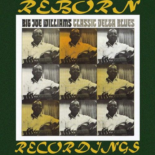 Classic Delta Blues (HD Remastered) de Big Joe Williams