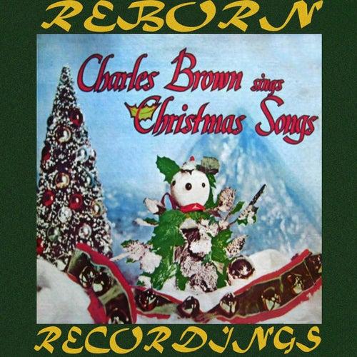 Charles Brown Sings Christmas Songs (HD Remastered) by Charles Brown