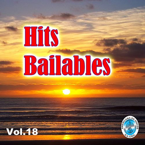 Hits Bailables, Vol. 18 de Various Artists