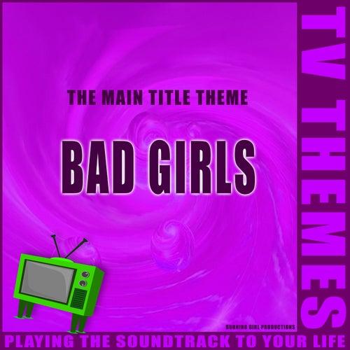 Bad Girls - The Main Title Theme de TV Themes