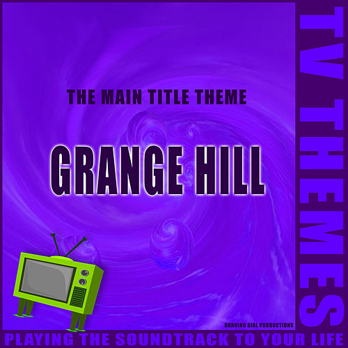 Grange Hill - The Main Title Theme de TV Themes