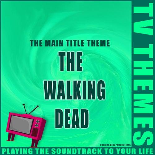 The Walking Dead - The Main Title Theme de TV Themes