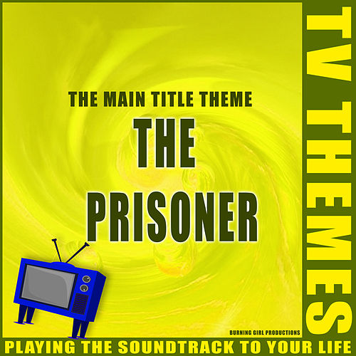 The Prisoner - The Main Title Theme de TV Themes