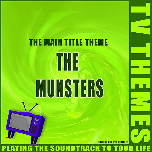 The Munsters - The Main Title Theme de TV Themes