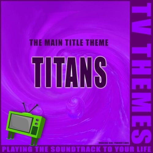 Titans - The Main Title Theme de TV Themes