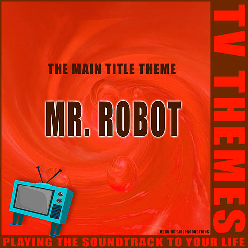 Mr. Robot -The Main Title Theme de TV Themes