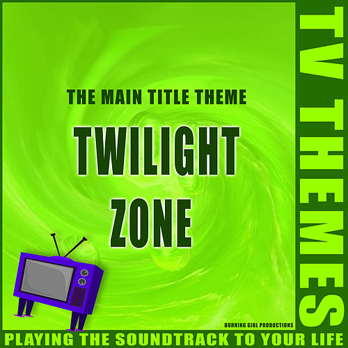 Twilight Zone - The Main Title Theme de TV Themes