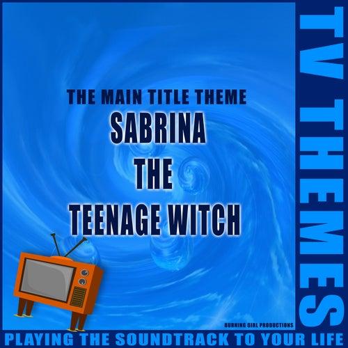 Sabrina the Teenage Witch - The Main Title Theme de TV Themes