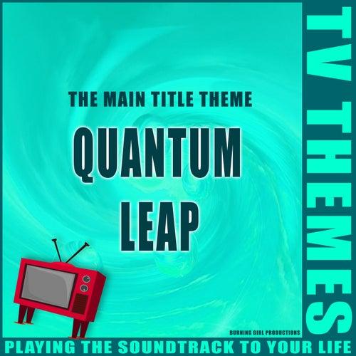 Quantum Leap - The Main Title Theme de TV Themes