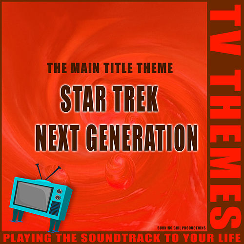 Star Trek: The Next Generation - The Main Title Theme de TV Themes