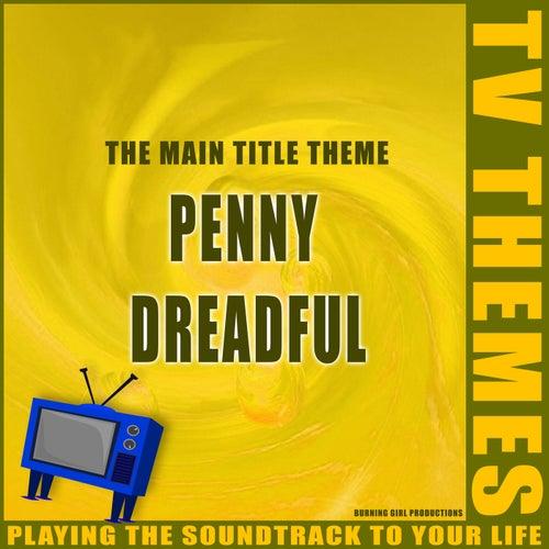 Penny Dreadful - The Main Title Theme de TV Themes