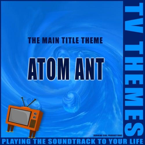 Atom Ant - The Main Title Theme de TV Themes