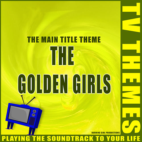 The Golden Girls - The Main Title Theme de TV Themes