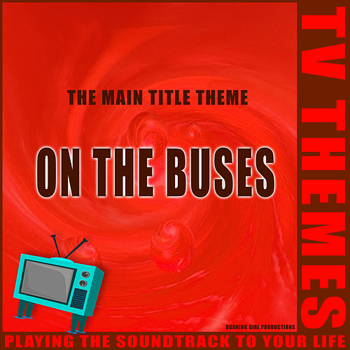 On The Buses - The Main Title Theme de TV Themes