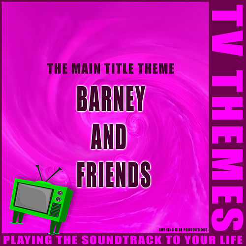 Barney and Friends - The Main Title Theme de TV Themes