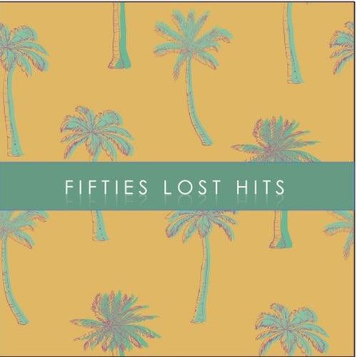 Fifties Lost Hits de Various Artists